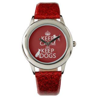Mantenga tranquilo y guarde los perros - todos los reloj de mano