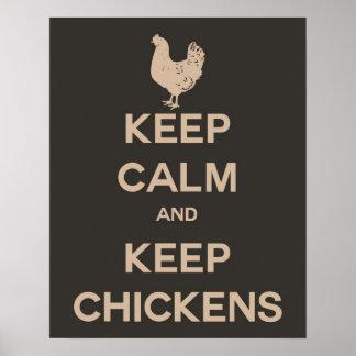 Mantenga tranquilo y guarde los pollos póster