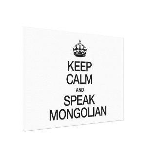 MANTENGA TRANQUILO Y HABLE MONGOLIAN IMPRESIÓN EN TELA