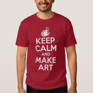 Mantenga tranquilo y haga el arte poleras