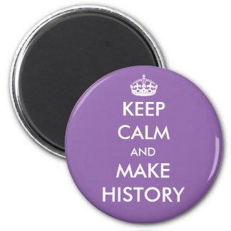 Mantenga tranquilo y haga el imán de la historia
