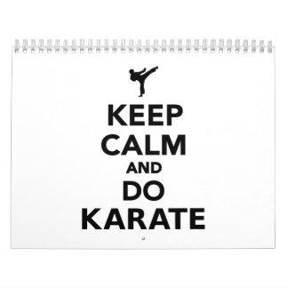 Mantenga tranquilo y haga el karate calendarios