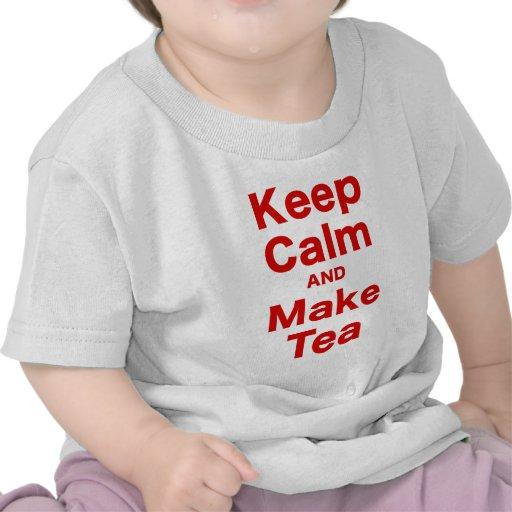 Mantenga tranquilo y haga el té camisetas