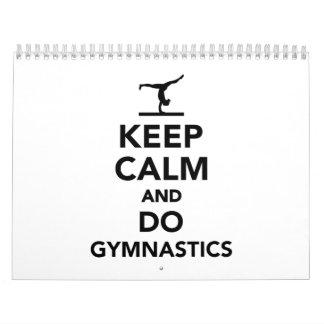 Mantenga tranquilo y haga la gimnasia calendario