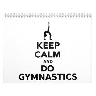 Mantenga tranquilo y haga la gimnasia calendario de pared