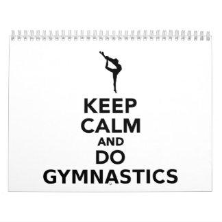 Mantenga tranquilo y haga la gimnasia calendarios