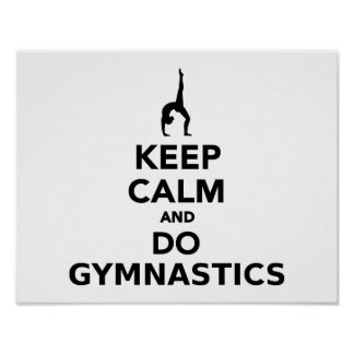 Mantenga tranquilo y haga la gimnasia póster