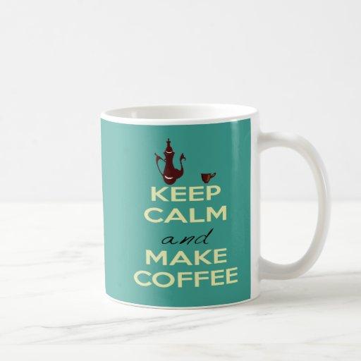 Mantenga tranquilo y haga la taza de café