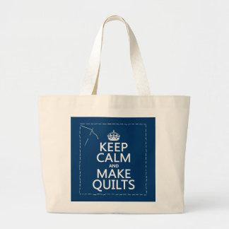 Mantenga tranquilo y haga los edredones (todos los bolsa tela grande