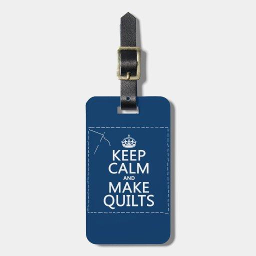 Mantenga tranquilo y haga los edredones (todos los etiqueta para maleta