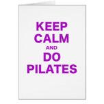 Mantenga tranquilo y haga Pilates Felicitaciones