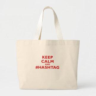 Mantenga tranquilo y # Hashtag Bolsa Tela Grande