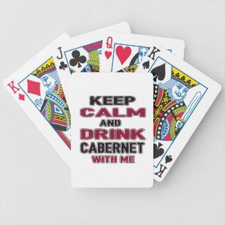 Mantenga tranquilo y la bebida Cabernet conmigo Baraja Cartas De Poker