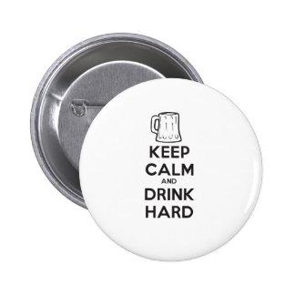 mantenga tranquilo y la bebida hard.ai pin