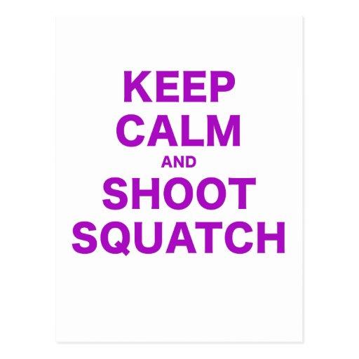 Mantenga tranquilo y lanzamiento Squatch Postales