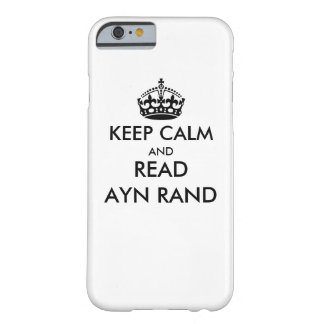 Mantenga tranquilo y lea a Ayn Rand Funda Barely There iPhone 6