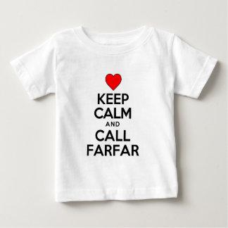Mantenga tranquilo y llamada Farfar Playera Para Bebé