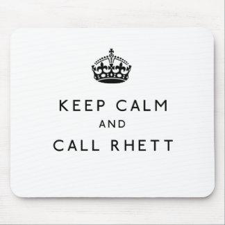 Mantenga tranquilo y llamada Rhett Mousepad Tapete De Ratones