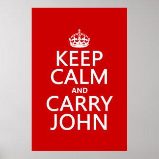 Mantenga tranquilo y lleve a Juan (cualquier color Impresiones