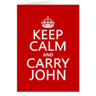 Mantenga tranquilo y lleve a Juan (cualquier Tarjeta De Felicitación
