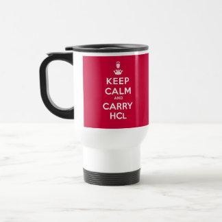 Mantenga tranquilo y lleve el ácido clorhídrico tazas de café
