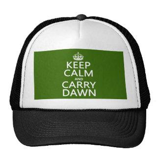 Mantenga tranquilo y lleve el amanecer (cualquier gorra