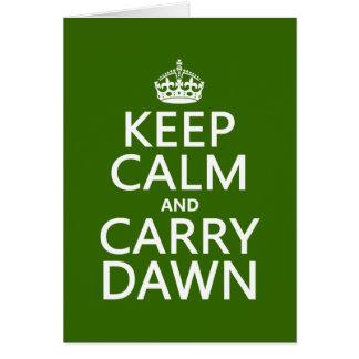 Mantenga tranquilo y lleve el amanecer (cualquier tarjeta de felicitación