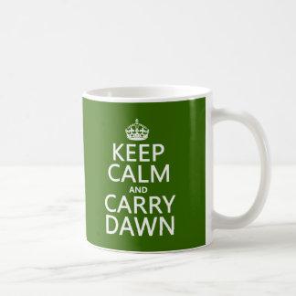 Mantenga tranquilo y lleve el amanecer (cualquier taza