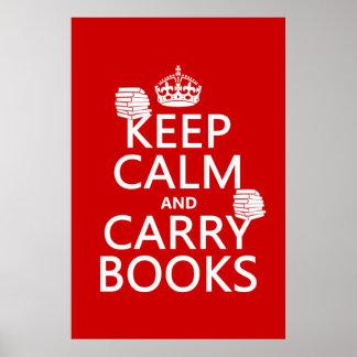 Mantenga tranquilo y lleve los libros (en cualquie posters