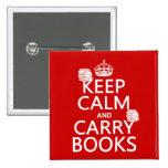 Mantenga tranquilo y lleve los libros (en cualquie pins
