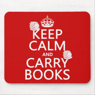 Mantenga tranquilo y lleve los libros (en cualquie tapetes de ratón