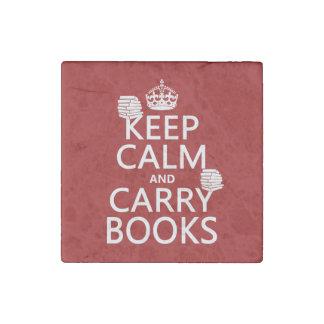 Mantenga tranquilo y lleve los libros (en imán de piedra