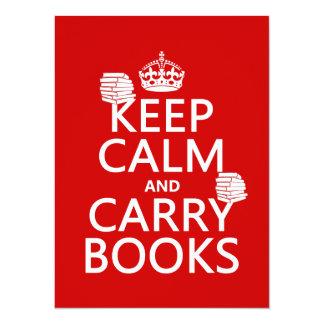 Mantenga tranquilo y lleve los libros (en invitación 13,9 x 19,0 cm
