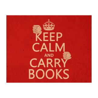 Mantenga tranquilo y lleve los libros (en impresión en corcho