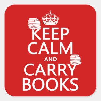 Mantenga tranquilo y lleve los libros (en pegatinas cuadradases personalizadas