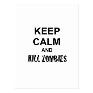 Mantenga tranquilo y los zombis de la matanza tarjetas postales