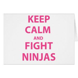 Mantenga tranquilo y lucha Ninjas Tarjeta De Felicitación