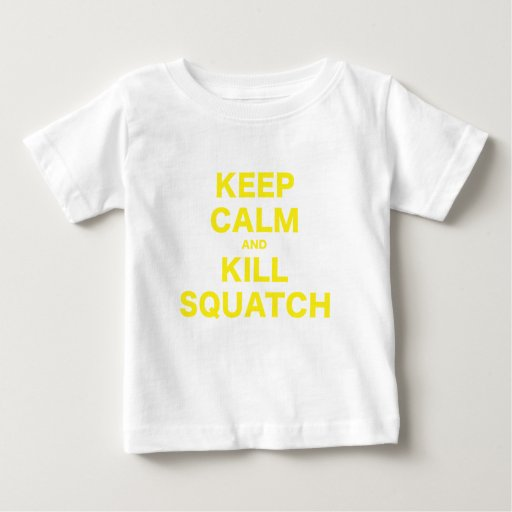 Mantenga tranquilo y matanza Squatch Playera