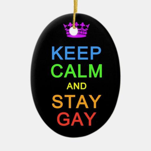 Mantenga tranquilo y permanezca el ornamento gay, adorno para reyes