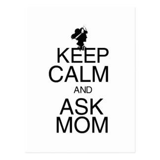 Mantenga tranquilo y pregunte a mamá tarjeta postal