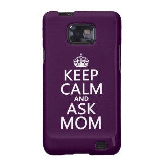 Mantenga tranquilo y pregunte a mamá - todos los c samsung galaxy SII carcasa