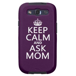 Mantenga tranquilo y pregunte a mamá - todos los c galaxy SIII fundas