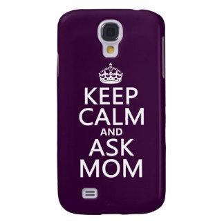 Mantenga tranquilo y pregunte a mamá - todos los c