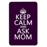 Mantenga tranquilo y pregunte a mamá - todos los c imanes