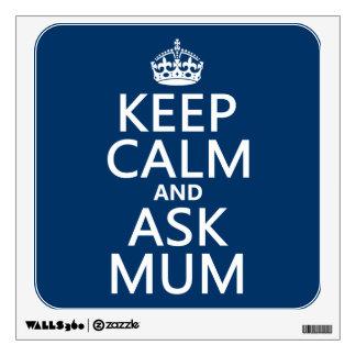 Mantenga tranquilo y pregunte a momia - todos los
