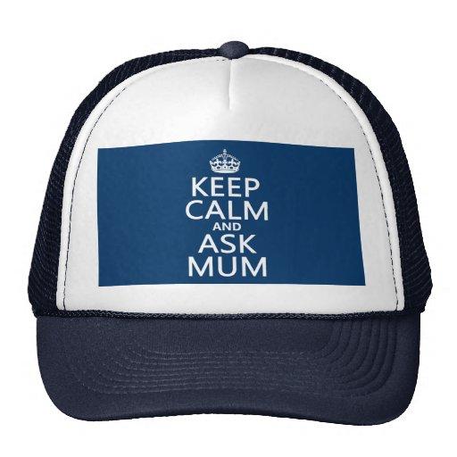 Mantenga tranquilo y pregunte a momia - todos los  gorra