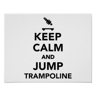 Mantenga tranquilo y salte el trampolín póster