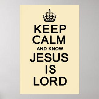 Mantenga tranquilo y sepa que Jesús es señor Posters