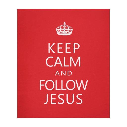 Mantenga tranquilo y siga a Jesús Lona Envuelta Para Galerias