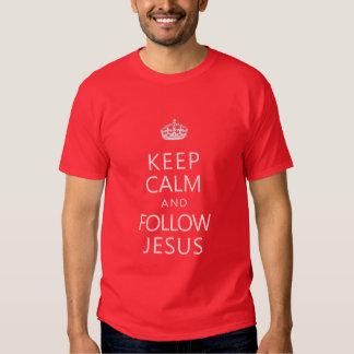 Mantenga tranquilo y siga a Jesús Playeras